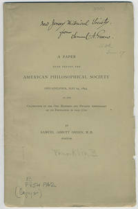 A paper read before the American Philosophical Society, Philadelphia, May 25, 1893, at the celebration of the one hundred and fiftieth anniversary of its foundation in that city... Groton, Massachusetts. June, 1893.