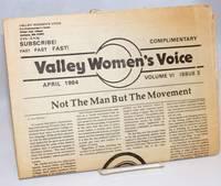 Valley Women\'s Voice; Volume 6 Issue 3, April 1984