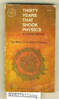 image of Thirty Years That Shook Physics :