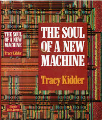 THE SOUL OF A NEW MACHINE.