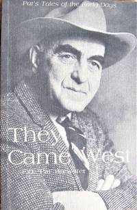 image of They Came West. Pat's Tales of the Early Days
