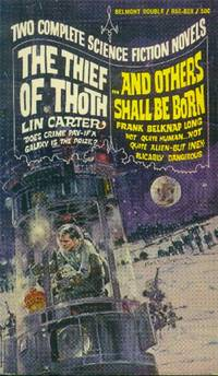 The Thief of Thoth / And Others Shall be Born  (Belmont Double) by  Frank Belknap  Lin / Long - Paperback - 1968 - from Paperback Recycler (SKU: 47017)