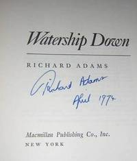 WATERSHIP DOWN by  Richard ADAMS - Signed First Edition - (1972) [1974] - from Charles Agvent and Biblio.com
