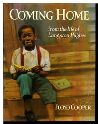 COMING HOME: From the Life of Langston Hughes.