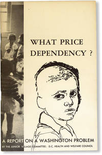 image of What Price Dependency? A Report on a Washington Problem