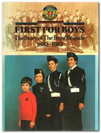 image of First for Boys The Story of the Boys' Brigade, 1883-1983