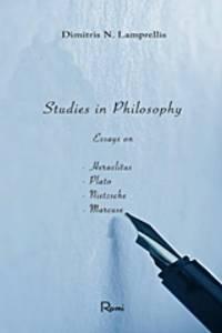 image of Studies in Philosophy - Essays on Heraclitus, Plato, Nietzsche and Marcuse