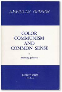 Color, Communism, and Common Sense