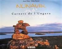 image of Nunavik. Carnets de l'Ungava