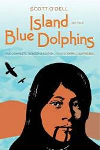 image of Island of the Blue Dolphins: The Complete Reader's Edition