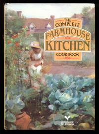 image of The Complete Farmhouse Kitchen Cookbook