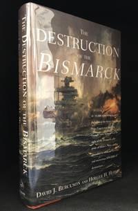 The Destruction of the Bismarck