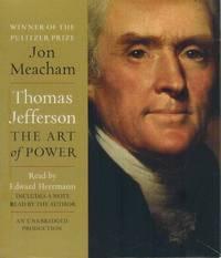 Thomas Jefferson  The Art of Power by  Jon &  Edward Herrmann Meacham - 2012 - from Road Runner Book Shop (SKU: 155897)