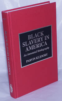 image of Black slavery in America, an annotated mediagraphy