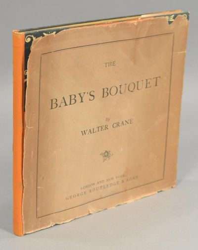 1879. IN THE ORIGINAL JACKET CRANE, Walter, illus. THE BABY'S BOUQUET, a fresh bunch of old rhymes &...