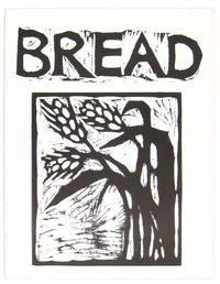 BREAD by  Peter] [Schumann - Paperback - First Edition - 1984 - from W. C. Baker Rare Books & Ephemera and Biblio.com