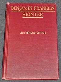image of Benjamin Franklin Printer [Philadelphia Club of Printing House Craftsmen ]