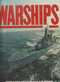 Warships From Early Steam To Nuclear Power
