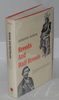 Breeds and half-breeds