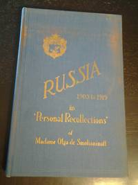 "Russia (The Old Regime) 1903 - 1919 ""Personal Recollections"" by Madame Olga de Smolianinoff - Probable First Edition - 1935 - from Scraps of American History (SKU: 01357)"