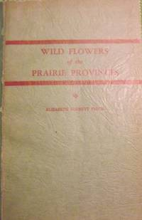 WILD FLOWERS OF THE PRAIRIE PROVINCES