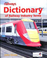 image of Modern Railways Dictionary of Railway Industry Terms
