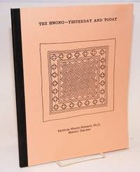 The Hmong - yesterday and today