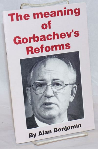 San Francisco: Socialist Action, 1987. 20 p., staplebound pamphlet, very good.