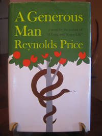 A Generous Man by  Reynolds Price - Signed First Edition - from West of Eden Books (SKU: 8425)