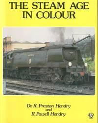 The Steam Age in Colour