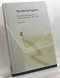 image of The Moving Pageant: A Literary Sourcebook on London Street-life, 1700-1914