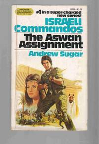 Israeli Commandos #1: Aswan Assignment