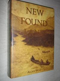 New Found Land : Lewis and Clark's Voyage of Discovery