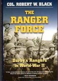 The Ranger Force: Darby's Rangers in World War II