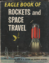 EAGLE BOOK OF ROCKETS AND SPACE TRAVEL