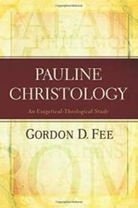 Pauline Christology: An Exegetical-Theological Study by Gordon D. Fee - Paperback - 2013-09-09 - from Books Express and Biblio.com