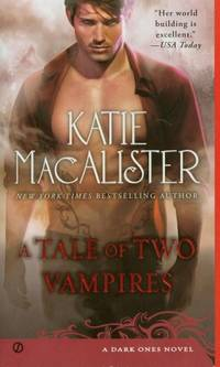 Tale of Two Vampires, A (Dark Ones Novel)