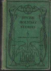 Jewish Holyday Stories Modern Tales of the American Jewish Youth  Levinger, Elma Ehrlich