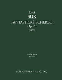 Fantasticke Scherzo, Op. 25