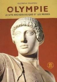 Olympie Le Site Archéologique Les Musées
