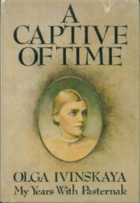 Captive of Time, A - My Years With Pasternak