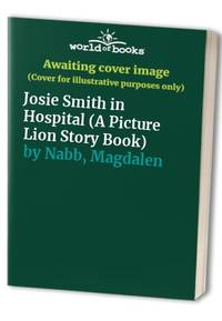image of Josie Smith in Hospital (A picture lion story book)