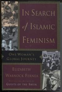 In Search of Islamic Feminism : One Woman's Global Journey