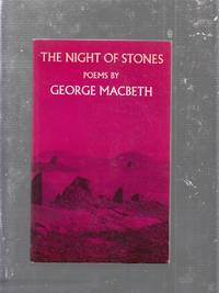 The Night of Stones : Poems by George Macbeth
