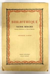 Bibliotheque Victor Mercier. Premiere Partie. Epoque Romantique, Epoque Moderne. Premiere Partie