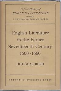 image of ENGLISH LITERATURE IN THE EARLIER SEVENTEENTH CENTURY 1600-1660