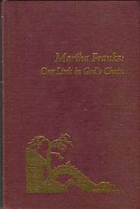image of Martha Franks: One Link In God's Chain