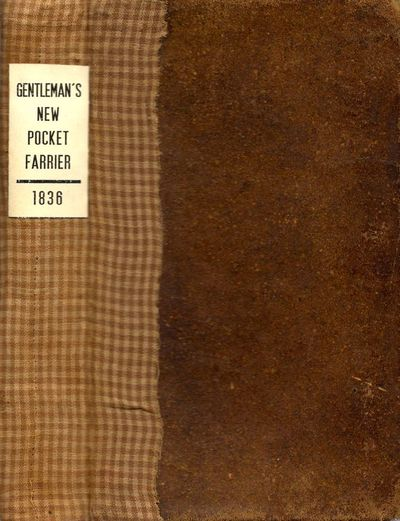 Richmond: Printed by Peter Cottom, 1836. Seventh edition, with additions. Full calf. Fair. 12mo. 420...