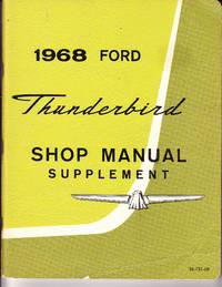 1968 Ford Thunderbird Shop Manual Supplement SE-731-68