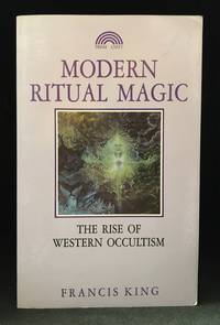 image of Modern Ritual Magic; The Rise of Western Occultism